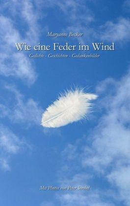 Wie Eine Feder Im Wind