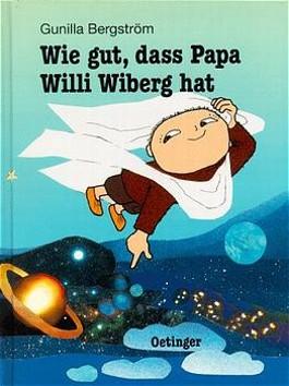 Wie gut, dass Papa Willi Wiberg hat
