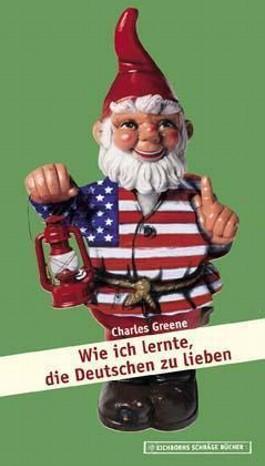 Wie ich lernte, die Deutschen zu lieben