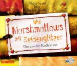 Wie Marshmallows mit Seidenglitzer