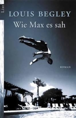 Wie Max es sah