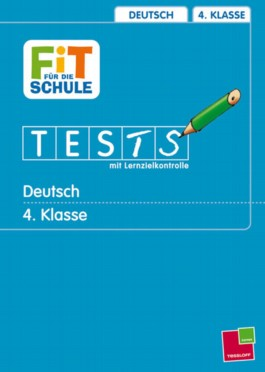 Wie stehst Du in Deutsch? 4. Klasse