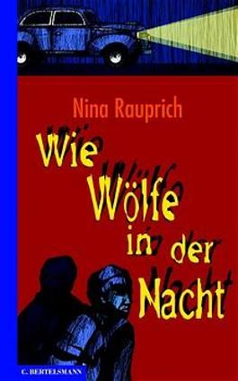 Wie Wölfe in der Nacht