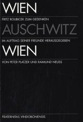 Wien - Auschwitz - Wien