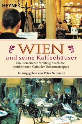 Wien und seine Kaffehäuser