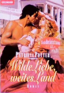 Wilde Liebe, weites Land