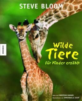 Wilde Tiere - für Kinder erzählt