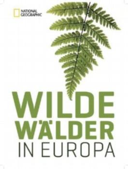 Wilde Wälder in Europa