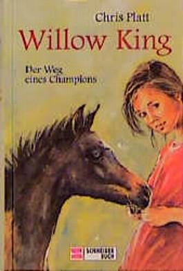 Willow King, Der Weg eines Champions