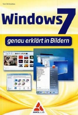 Windows 7 - genau erklärt in Bildern