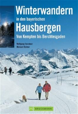 Winterwandern in den bayerischen Hausbergen
