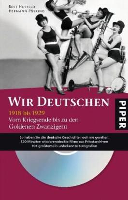 Wir Deutschen 1918-1929