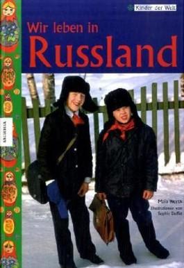 Wir leben in Russland