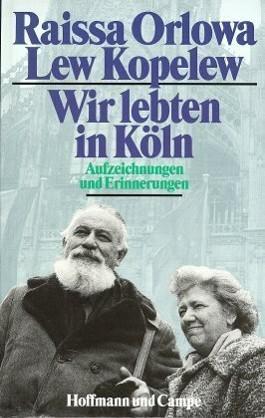 Wir lebten in Köln