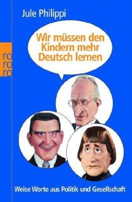 Wir müssen den Kindern mehr Deutsch lernen