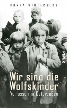 Wir sind die Wolfskinder