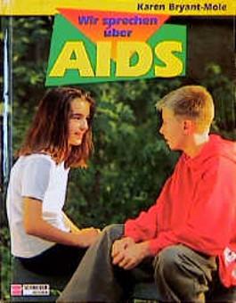 Wir sprechen über Aids