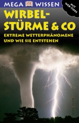 Wirbelstürme & Co.