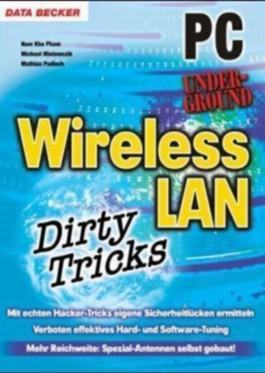 Wireless LAN Dirty Tricks
