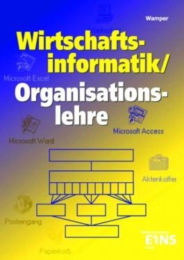 Wirtschaftsinformatik/Organisationslehre