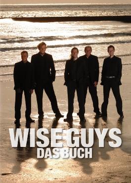 Wise Guys Das Buch