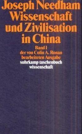 Wissenschaft und Zivilisation in China. Bd.1