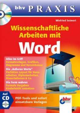 Wissenschaftliche Arbeiten mit Word, m. CD-ROM