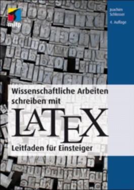 Wissenschaftliche Arbeiten schreiben mit LaTeX, m. CD-ROM