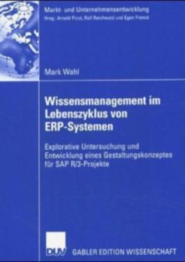 Wissensmanagement im Lebenszyklus von ERP-Systemen