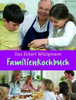 Witzigmann's Familien-Kochbuch