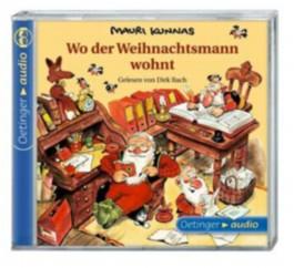Wo der Weihnachtsmann wohnt und andere Geschichten (CD)