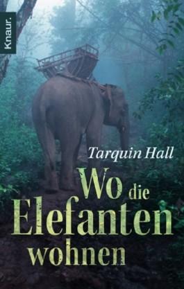 Wo die Elefanten wohnen