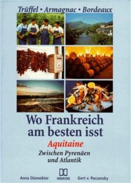 Wo Frankreich am besten isst, Aquitaine