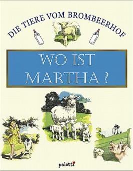 Wo ist Martha?
