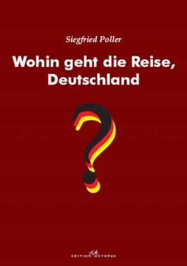 Wohin geht die Reise, Deutschland?