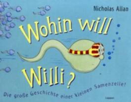 Wohin will Willi?