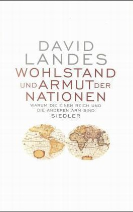 Wohlstand und Armut der Nationen. The Wealth and Poverty of Nations, dtsch. Ausgabe