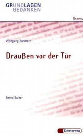 Wolfgang Borchert: Draussen vor der Tür