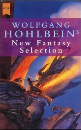 Wolfgang Hohlbeins New Fantasy Selection