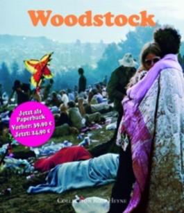Woodstock. Die Chronik