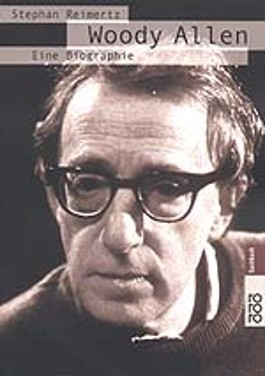 Woody Allen, Eine Biographie