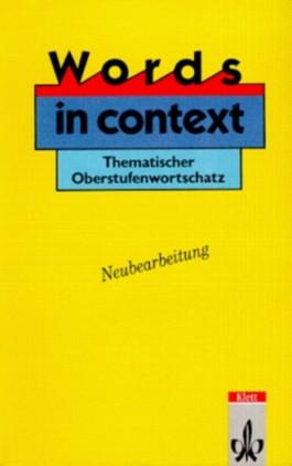 Words in Context. Thematischer Oberstufenwortschatz. (Lernmaterialien)