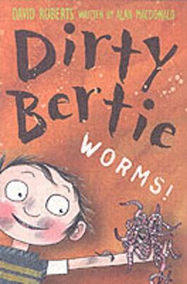 Dirty Bertie - Worms!