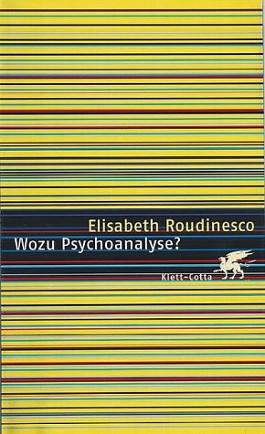 Wozu Psychoanalyse?