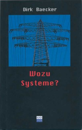 Wozu Systeme?