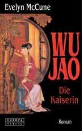 Wu Jao. Die Kaiserin