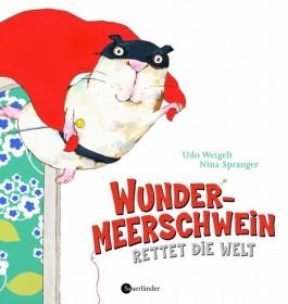 Wundermeerschwein rettet die Welt
