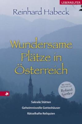 Wundersame Plätze in Österreich