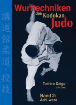 Wurftechniken des Kodokan Judo, Band 2: Ashi-waza