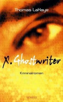 X. Ghostwriter